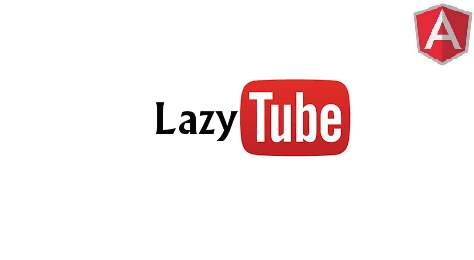 LazyTube angular directivez